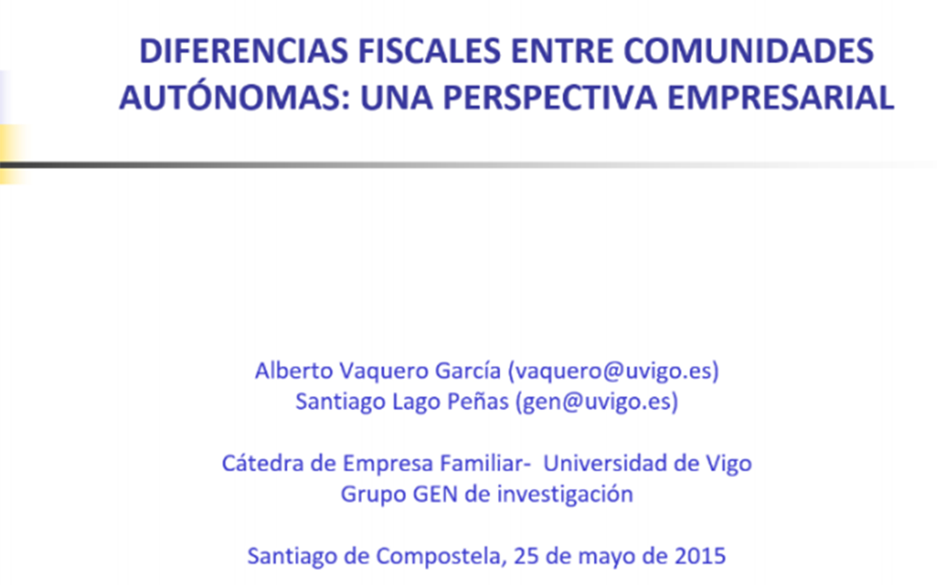 Diferenzas fiscais entre comunidades autónomas: unha perspectiva empresarial
